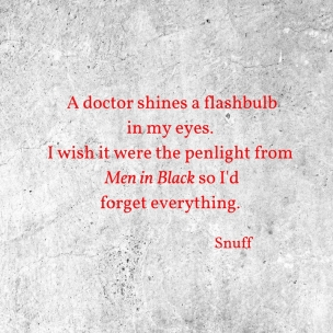 a-doctor-shines-a-flashbulbin-my-eyes-i-wish-it-were-the-penlight-from-men-in-black-so-idforget-everything