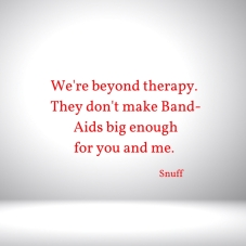 were-beyond-therapy-they-dont-make-band-aids-big-enoughfor-you-and-me